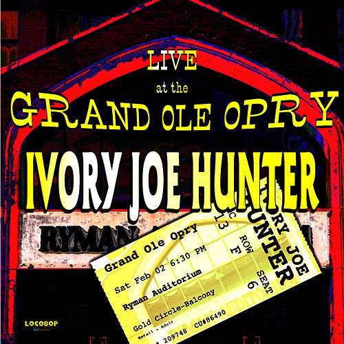Live At The Grand Ole Opry by Ivory Joe Hunter