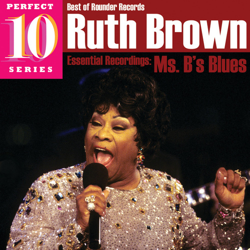 Ms. B's Blues by Ruth Brown