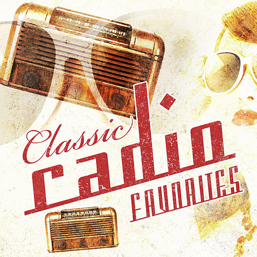 Classic Radio Favorites by Various Artists