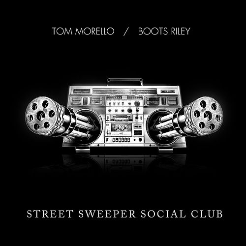 Street Sweeper Social Club by Street Sweeper Social Club