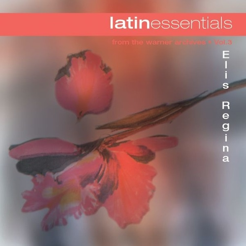 Latin Essentials by Elis Regina