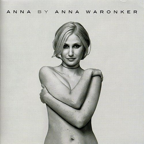 Anna By Anna Waronker by Anna Waronker
