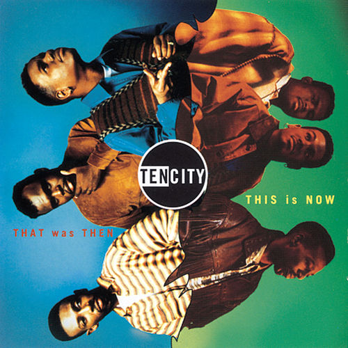 That Was Then, This Is Now by Ten City