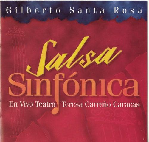 Salsa Sinfonica - En Vivo by Gilberto Santa Rosa