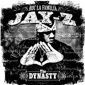 The Dynasty: Roc La Familia... by Jay Z