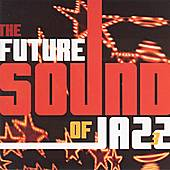 The Future Sound Of Jazz, Vol. 3 by Various Artists