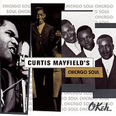 Curtis Mayfield's Chicago Soul von Various Artists