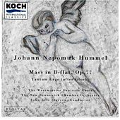 Hummel: Mass In B-flat, Op. 77; Tantum Ergo (After Gluck) by Johann Nepomuk Hummel