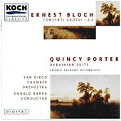 Bloch: Concerto Grosso No. 1; Concerto Grosso No. 2 by The San Diego Chamber Orchestra