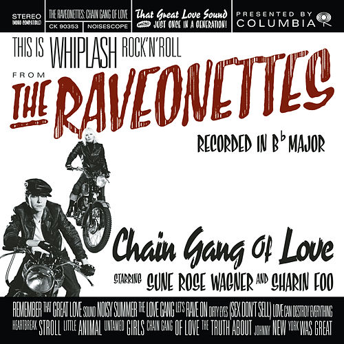 Chain Gang Of Love by The Raveonettes