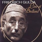 Live at Birdland by Friedrich Gulda