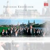 Geistliche Gesänge/Sacred Songs von Brahms bis Barber by Dresdner Kreuzchor