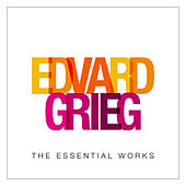 Grieg: The Essential Works by Various Artists