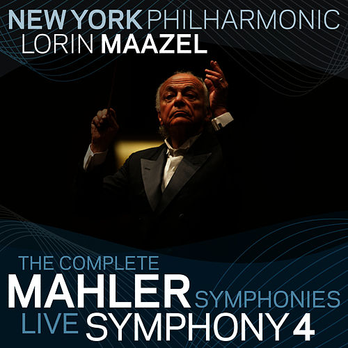 Mahler: Symphony No. 4 by New York Philharmonic