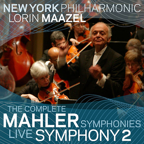 Mahler: Symphony No. 2 by New York Philharmonic