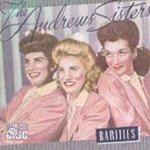 Rarities by The Andrews Sisters