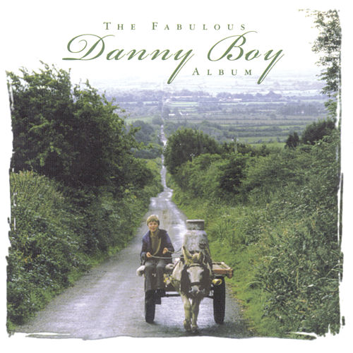 The Fabulous Danny Boy Album by Various Artists
