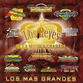 Los Reyes De La Musica Grabada,Los Mas Grandes by Various Artists