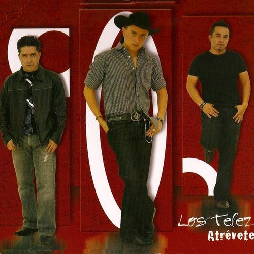 Atrevete by Los Telez