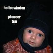 Pioneer Ten by Hello Swindon