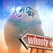 Whooty - Explicit Single by E-Dubb
