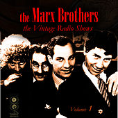 The Vintage Radio Shows Vol. 1 by The Marx Brothers