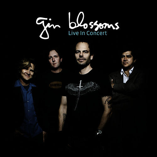 Live In Concert by Gin Blossoms