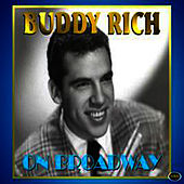 On Broadway by Buddy Rich