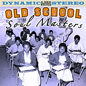Old School Soul Masters by Various Artists