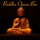 Buddha Opera Bar by The Cocktail Lounge Players