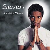 Reality Check by Seven