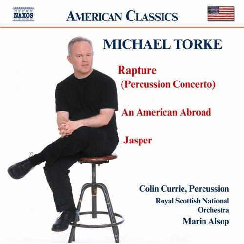 Rapture / American Abroud / Jasper by Michael Torke