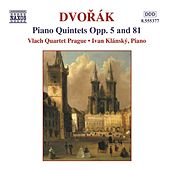 Piano Quintets Opp. 5 and 81 by Antonin Dvorak