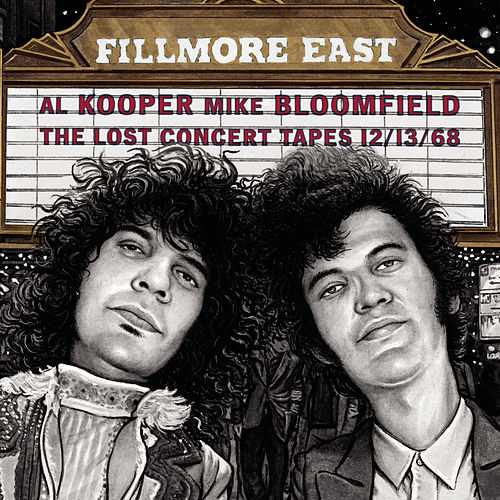 Fillmore East: The Lost Concert Tapes... by Al Kooper