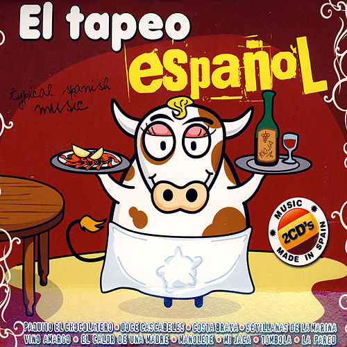 El Tapeo Español (Typical Spanish Music) by Various Artists