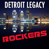 Detroit Legacy Rockers (Re-Recorded / Remastered Versions) by Various Artists