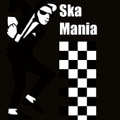 Ska Mania by Various Artists