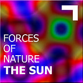 Forces of nature – the sun by Various Artists