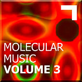 Molecular Music Volume 3 by Various Artists