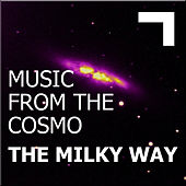 Music from the cosmo:the Milky Way by Various Artists
