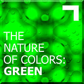The Nature of Colors: Green by Various Artists