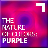 The Nature of Colors: Purple by Various Artists