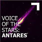 Voice of the stars: Antares by Various Artists