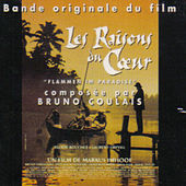 Les Raisons Du Coeur by Bruno Coulais