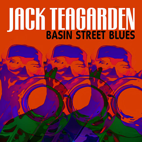 Basin Street Blues by Jack Teagarden