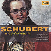 Schubert und die Volksmusik by Various Artists