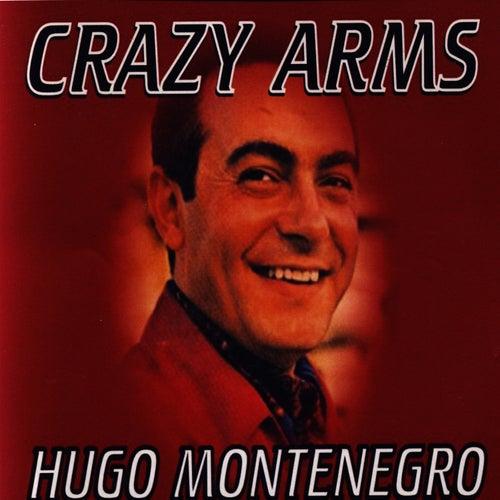 Crazy Arms by Hugo Montenegro