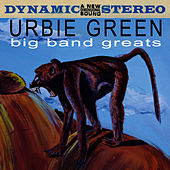 Big Band Greats by Urbie Green
