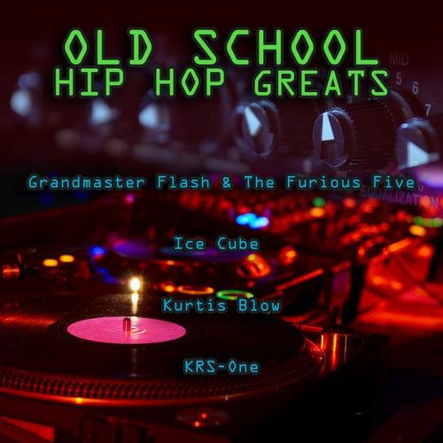 Old School Hip Hop Greats von Various Artists
