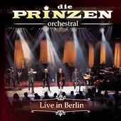 Die Prinzen - Orchestral by Die Prinzen